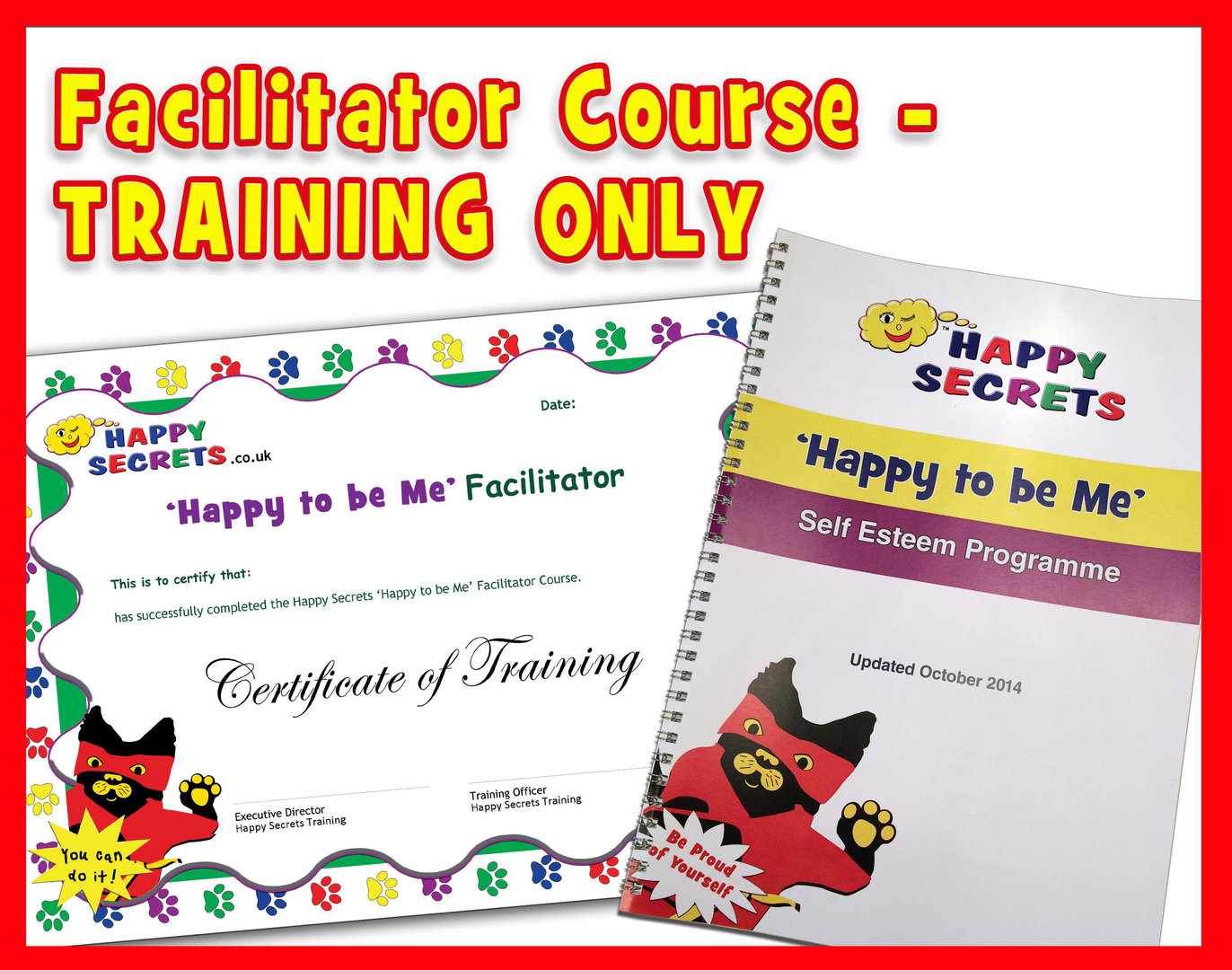 'Happy to be Me' - Facilitator Training Only - Self-Esteem Nurture Group Programme - NO Resources