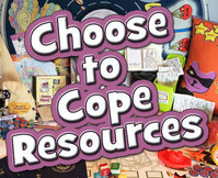 Choose to Cope (Anxiety Management) Resources